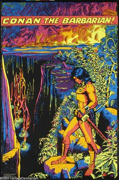 Conan The Blacklight Barbarian Red Sonja, Sword Drawing, 70s Sci Fi Art, Black Light Posters, Conan The Barbarian, Marvel Comic Universe, Sword And Sorcery, Vintage Comics, Vintage Ads