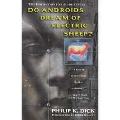 DO ANDROIDS DREAM OF ELECTRIC SHEEP? was published in 1968. Grim and foreboding, even today it is a masterpiece ahead of its time.  By 20...