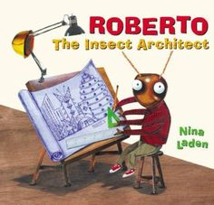 Booktopia has Roberto the Insect Architect by Nina Laden. Buy a discounted Hardcover of Roberto the Insect Architect online from Australia's leading online bookstore. Goal Setting Examples, Special Needs Art, Elementary Art Rooms, Reading Goals, Reading Club, Art Classroom, Classroom Ideas, Primary Classroom, Classroom Resources