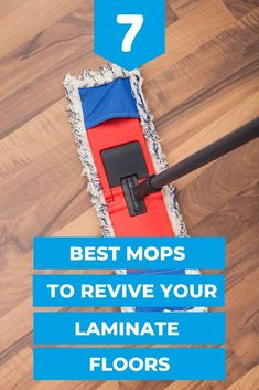 Are your laminate floors suddenly lacking shine? You can revive them using these 7 best laminate mops. #mops #mopping #bestmops #cleaningfloors #cleaningtips #cleaninghacks #howtoclean
