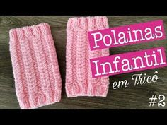 Polaina Infantil em Tricô #2 | Ana Alves - YouTube Knitted Boot Cuffs, Knit Boots, Crochet Videos, Knit Or Crochet, Leg Warmers, Baby Kids, Gloves, Make It Yourself, Knitting