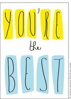 Carte You are the best pour envoyer par La Poste, sur Merci-Facteur !