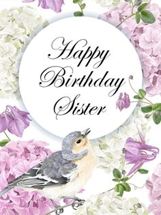 Birth Day QUOTATION – Image : Quotes about Birthday – Description Purple Hydrangea Happy Birthday Card for Sister Sharing is Caring – Hey can you Share this Quote ! Birthday Greetings For Sister, Birthday Card Puns, Birthday Cards For Brother, Happy Birthday Wishes Cards, Sister Birthday Quotes, Birthday Blessings, Happy Birthday Pictures, Happy Birthday Sister, Art Birthday