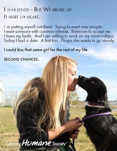 """""""Second Chances"""" from the Calgary Humane Society.    Okay, while I know it's currently out of style to project your own human emotions on your pet (see monologue, above, from the point of view of the dog), one of the beautiful things about pet ownership is the way it encourages, even increases our ability to empathize.  So let it ride.  Love this campaign.  www.charliedogandfriends.com"""