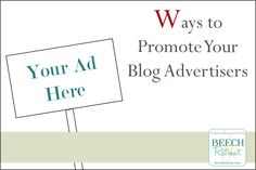 Ways to promote your blog advertisers