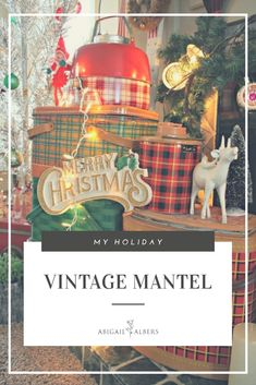 Do you collect vintage Christmas treasures to display around your home? When showing off my vintage Christmas decor I am always asked as to where I got my items. So here is the lowdown! #vintagechritmasmantel #howtodecorateyourmantelatchristmas #vintageholidaydecor #wheretobuyvintagechristmasdecorations #retrochritmasdecor