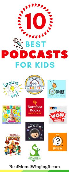 10 BEST PODCASTS FOR KIDS! These kids podcasts are perfect to stream during driving time, playing time, quiet time, bedtime, and all-around FUN time! Oh and of course the built-in learning is what this mom is all about, but don't tell my kids, sssshhh!