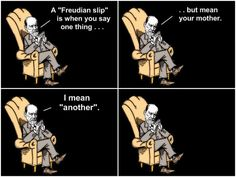 Funny pictures about A Freudian slip. Oh, and cool pics about A Freudian slip. Also, A Freudian slip. Psychology Jokes, Psychology Major, Community Psychology, Freud Psychology, Forensic Psychology, Forensic Science, Positive Psychology, Therapy Humor, Therapy Quotes