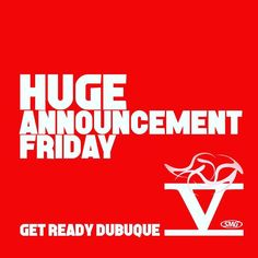 Get ready #Dubuque. Friday is going to be an AWESOME day. #Iowa #FiveFlagsCenter #FiveFlagsFan