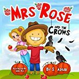"""Free Kindle Book -   Children's picture book: """"MRS. ROSE AND THE CROWS"""": Bedtime story, Beginner readers, values(Funny)Early learning(Preschool-level 1)(Adventure/Education)(Toddlers ... sleep book(rhymes) (Books for kids)"""