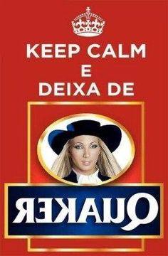 <p></p><p>Keep Calm e Deixa de Rekauq.</p>
