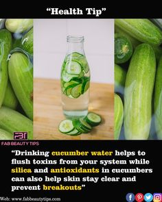 """Health Tips: """" Drink Cucumber water to prevent breakouts"""" . Cucumbers are very… - Modern Health And Fitness Articles, Good Health Tips, Natural Health Tips, Health And Beauty Tips, Health Diet, Health And Nutrition, Health And Wellness, Home Health Remedies, Natural Health Remedies"""