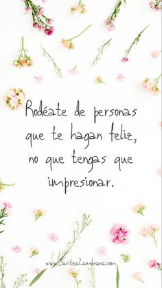 Positive Affirmations Quotes, Postive Quotes, Affirmation Quotes, Short Quotes, Best Quotes, Life Quotes, Spiritual Messages, Positive Messages, Spanish Inspirational Quotes