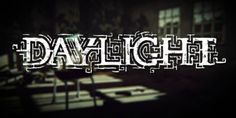 Daylight disponibile da Aprile per PS4 e PC