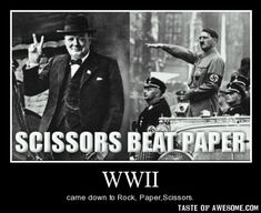 WWII.  Solid as a rock.  Scissors beat paper.  Love it.