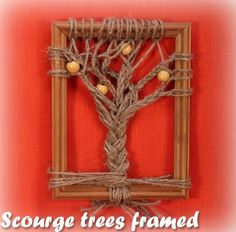 Scourge trees framed