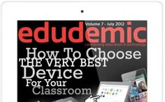 Edudemic: Great resource and sharing area for teachers. Lots of tools and apps to consider.