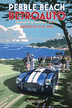 2012 Pebble Beach Concours d'Elegance RetroAuto Poster by Tim Layzell