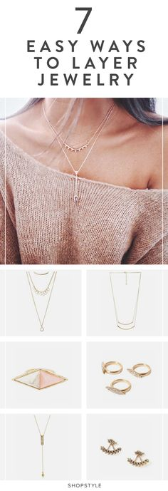 Learn how to layer your jewelry and make it look effortless — just like the pros.