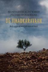 Montasser AlDe'emeh - De jihadkaravaan (E-boek - ePub formaat)