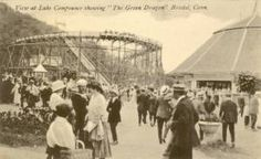 Lake Compounce - The Green Dragon Roller coaster 1914-1926. replaced by the Wildcat