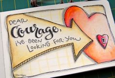 elvie studio: journal page - Dear Courage, I've been looking for you ...