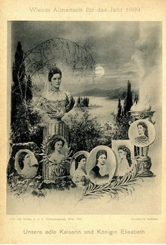 Unsere edle Kaiserin und Königin Elisabeth Historischer Kunstdruck von 1899 in Sammeln & Seltenes, Memorabilia, Geschichte & Politik | eBay