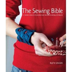 The Sewing Bible by @Ruth Singer - US version of Sew it Up
