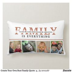 Create Your Own Rust Family Quote 4 Photo Collage Lumbar Pillow