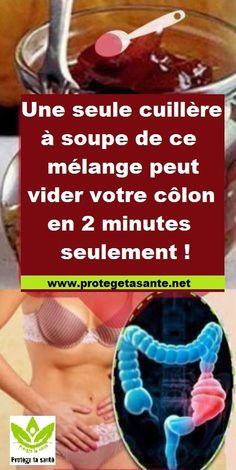 1 cuillère à soupe de ce mélange peut vider votre côlon en 2 minutes seulement !