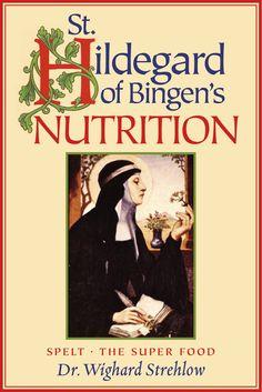 Hildegard von Bingen's Physica: The Complete English Translation ...