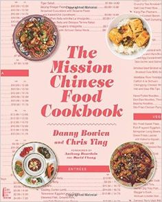 The mission chinese food cookbook by danny bowien download free the mission chinese food cookbook danny bowien chris ying 9780062243416 amazon forumfinder Image collections