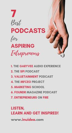 Entrepreneur Inspiration Discover 7 Best Podcasts for Aspiring Entrepreneurs - Learn and Get Inspired! Get inspired now! I have compiled a list of 7 best podcasts for aspiring entrepreneurs. Listen to these podcasts and learn more about entrepreneurship. Start Up Business, Business Tips, Online Business, Business Success Quotes, Business Education, Startup Quotes, Entrepreneur Quotes, Quotes About Entrepreneurship, Startup Ideas