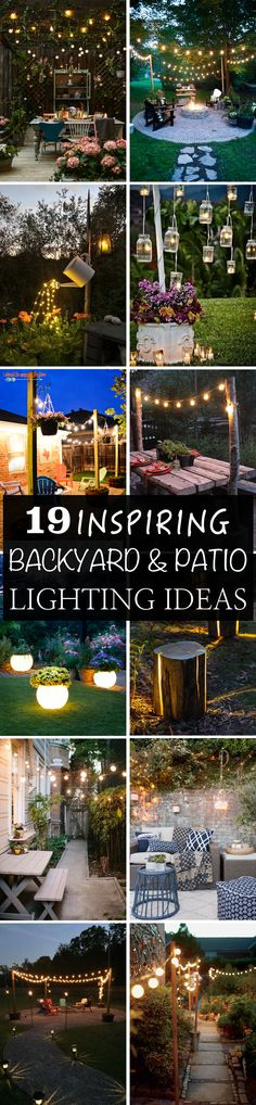 These 19 inspiring lighting ideas are a cheap and easy way to get your backyard or patio beautiful for summer entertaining.