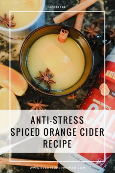 Looking for a comforting cider to serve this holiday season? Then you have to try my Anti-Stress Orange Spiced Cider recipe. Guaranteed to bring comfort and calm during the cold winter days.