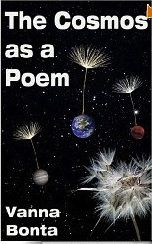 "The Cosmos as a Poem"" by Vanna Bonta ... poetry lovers, poetry is everywhere. Reading this was like taking vitamins. It's on"