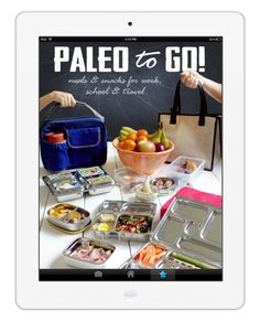 Paleo To Go by Paleo Parents! Solve the mystery of what the heck to eat when you're on the run. | see my review on www.PopularPaleo.com