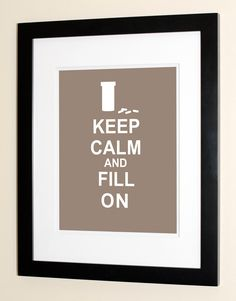 Keep Calm And Fill On - Pharmacist Gifts - Gifts & Decor for Pharmacists. $15.00, via Etsy.
