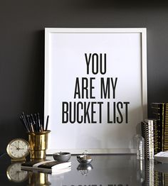 You Are My Bucket List Framed Print