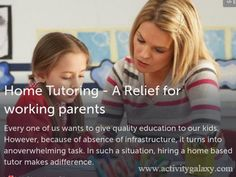 Know! the effectiveness of home tutoring for working parents as they have the busy professional life, so home tutoring can get the child ready for all the academic exams and ensure hi s better result.