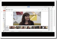 Video Chat With up to nine people with Hangouts in Gmail