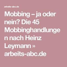 Mobbing – ja oder nein? Die 45 Mobbinghandlungen nach Heinz Leymann » arbeits-abc.de