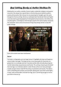 Best Selling Books of Author Shobhaa De Shobhaa De is an author, socialite, former model, scriptwriter, designer and popul...
