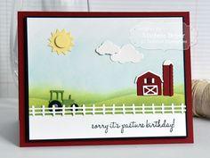 Sorry, It's Pasture Birthday by Michele Boyer Pretty Cards, Cute Cards, Late Birthday, Birthday Cards, Birthday Scrapbook, Boy Cards, Farm Barn, Cowboy Western, Masculine Cards