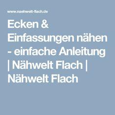 Ecken & Einfassungen nähen - einfache Anleitung | Nähwelt Flach | Nähwelt Flach