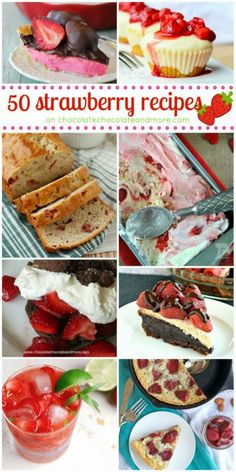 RECIPES TO TRY THIS SUMMER (at least some of them): 50 Strawberry Recipes. #strawberries #summerrecipes