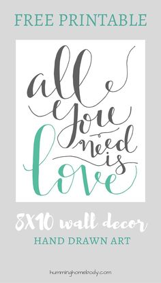 """8x10 """"All You Need is Love"""" printable featuring modern calligraphy in gray and mint. Perfect for wall decor or wedding decor."""