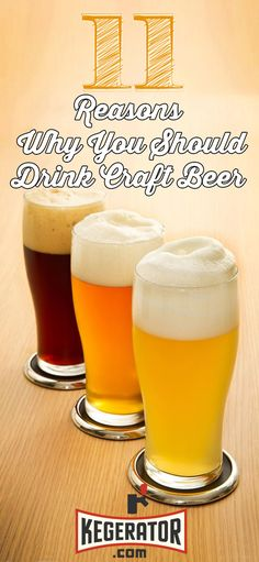 Craft beer is better! If you're not familiar with craft beer find a friend that is and have them take you out for a tasting challenge. We guarantee it will be an eye opener, you will find something you like, and it will expand your beer world. And that's a good thing.