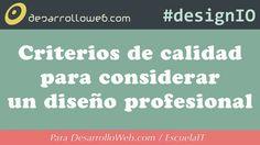 """""""Diseño web profesional"""", una realidad a tu alcance. Puedes ver el vídeo aquí mismo: http://www.desarrolloweb.com/en-directo/criterios-calidad-designio-8824.html"""