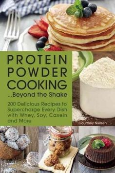 Protein Powder Cooking…Beyond the Shake: 200 Delicious Recipes to Supercharge Every Dish with Whey, Soy, Casein and More – Only the Best Protein Snacks, High Protein, Protein Pizza, Whey Protein, Protein Bars, Atkins, Cooking Recipes, Healthy Recipes, Delicious Recipes